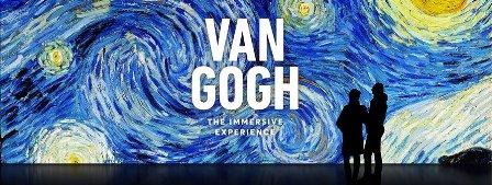 VAN GOGH - IMMERSIVE EXPERIENCE
